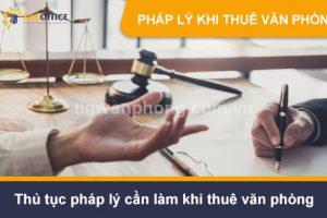 Thủ tục pháp lý cần làm khi thuê văn phòng