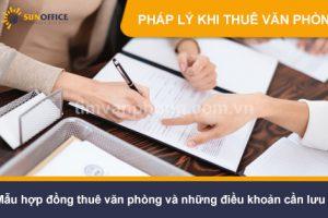 Mẫu hợp đồng thuê văn phòng và những điều khoản cần lưu ý